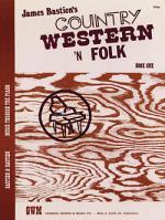 Country Western N Folk, Book 1 Sheet Music
