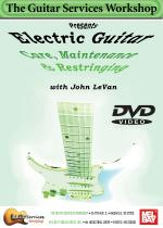 Electric Guitar Care, Maintenance and Restringing DVD Sheet Music