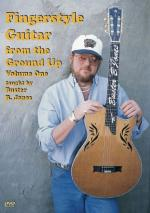Fingerstyle Guitar From The Ground Up Volume One DVD Sheet Music