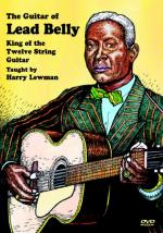 Guitar of Lead Belly DVD (King of the Twelve String Guitar) Sheet Music