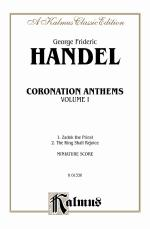 Coronation Anthems: 1. Zadok, The Priest 2.The King Shall Rejoice - Miniature Score Sheet Music