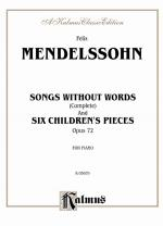 Songs Without Words (Complete) And Six Children's Pieces, Opus 72 - Book Sheet Music