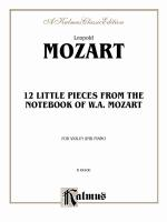 Twelve Little Pieces from the Notebook of Wolfgang Mozart Sheet Music