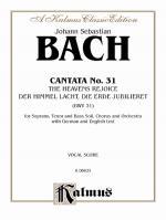 Cantata No. 31-Der Himmel Lacht, Die Erde Jubiliert - Book Sheet Music