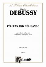Pelleas and Melisande - Vocal Score Sheet Music