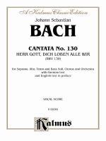 Cantata No. 130-Herr Gott, Dich Loben Alle Wir - Book Sheet Music