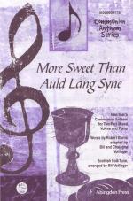 More Sweet Than Auld Lang Syne Sheet Music