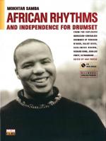 African Rhythms and Independence for Drumset (A Guidebook For Applying Rhythms From North, Central,  Sheet Music