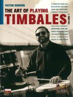 The Art Of Playing Timbales, Vol. 1 (A Complete Guide For Developing Rhythms, Solos, And Traditional Sheet Music