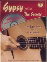 Gypsy Guitar: The Secrets, Volume 1 (The Gypsy Swing as Played by the Masters!) - Book & CD Sheet Music
