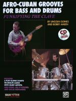 Funkifying the Clave: Afro-Cuban Grooves for Bass and Drums - Book & CD Sheet Music