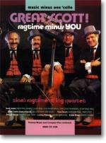 Great Scott! Ragtime Minus You - Accompaniment CD (Audio) Sheet Music