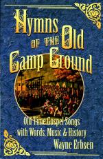 Hymns of the Old Camp Ground (Old Time Gospel Songs with Words, Music & History) Sheet Music