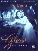 Gloria Estefan: Mi Tierra - Book Sheet Music