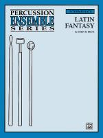 Latin Fantasy (For 6 Players) - Book Sheet Music