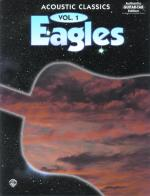 Eagles: Acoustic Classics, Vol. 1 - Book Sheet Music