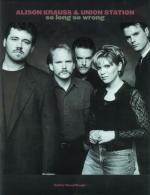Alison Krauss & Union Station: So Long So Wrong - Book Sheet Music