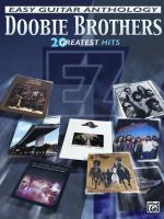 The Doobie Brothers: Easy Guitar Anthology (20 Greatest Hits) - Book Sheet Music