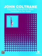 Improvised Saxophone Solos: John Coltrane - Book Sheet Music