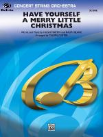 Have Yourself a Merry Little Christmas - Conductor Score Sheet Music