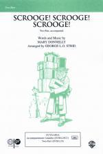 Scrooge, Scrooge, Scrooge Sheet Music - Choral Octavo Sheet Music