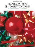 Santa Claus Is Comin' to Town - Sheet Music Sheet Music