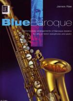 Blue Baroque Saxophone - Loved Pieces From The Baroque Period With A Certain Jazzy Twist SCORE AND P Sheet Music