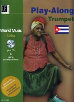 Cuba - Play Along Trumpet - For Trumpet With CD Or Piano Accompaniment SCORE AND AUDIO CD Sheet Music