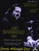 Volume 118 - Joey Defrancesco - Groovin' Jazz Sheet Music