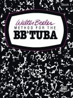 Walter Beeler Method For The Bb-Flat Tuba, Book I Sheet Music