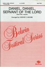 Daniel, Daniel, Servant Of The Lord Sheet Music - Choral Octavo Sheet Music