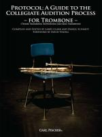 Protocol: A Guide To The Collegiate Audition Process - For Tenor Trombone, Euphonium And Bass Trombo Sheet Music