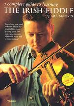 The Irish Fiddle (Complete Guide to Learning) Sheet Music