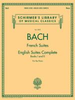 J.S. Bach: French Suites / English Suites Complete Sheet Music