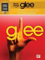 Sing With The Choir Volume 17: More Songs From Glee Sheet Music
