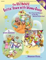 The Ultimate Gettin' Down With Mama Goose (Your Favorite Rhymes In One Big Musical Collection!) Sheet Music