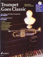 Trumpet Goes Classic Famous Classical Pieces Sheet Music