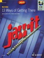 Jazz-It - 13 Ways Of Getting There Flute Sheet Music