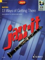 Jazz-It - 13 Ways Of Getting There Clarinet Sheet Music