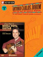 Bossa Nova Guitar Bundle Pack Jobim Bossa Nova Jazz Play-Along (Book/CD Pack) With Easy Steps To Bos Sheet Music