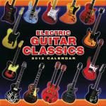 Electric Guitar Classics 2012 Wall Calendar Sheet Music