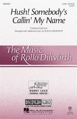 Rollo Dilworth: Hush! Somebody's Callin' My Name Sheet Music