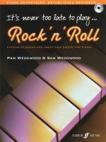 Pam Wedgwood: It's Never Too Late To Play Rock 'N' Roll Sheet Music