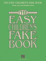 The Easy Children's Fake Book 100 Songs In The Key Of C Sheet Music