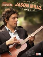Jason Mraz - Strum & Sing Ukulele Sheet Music