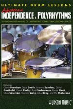 Advanced Independence And Polyrhythms Ultimate Drum Lessons Series Sheet Music