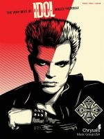 Billy Idol: Idolize Yourself - The Very Best Sheet Music