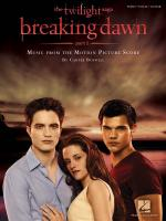 Twilight – Breaking Dawn, Part 1 (PVG) Sheet Music