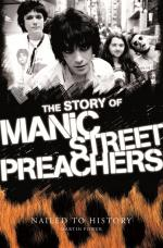 Nailed To History: The Story Of The Manic Street Preachers Sheet Music