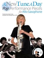 A New Tune A Day - Pop Performances For Alto Saxophone Sheet Music
